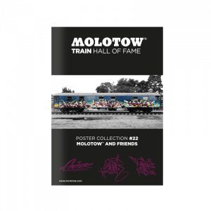 """MOLOTOW™ TRAIN HALL OF FAME Poster Collection #22 """"MOLOTOW™ AND FRIENDS"""""""